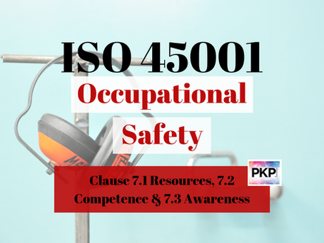ISO 45001:2018 Clause 7 Support