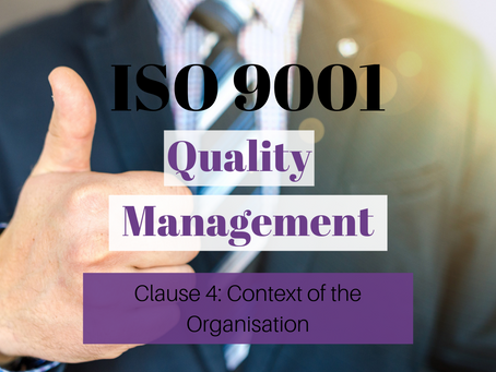 ISO 9001:2015 Clause 4 – Context of the Organisation