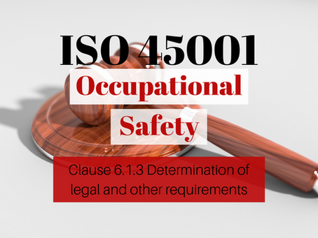 ISO 45001:2018 – Clause 6.1.3 Determination of legal requirements and other requirements