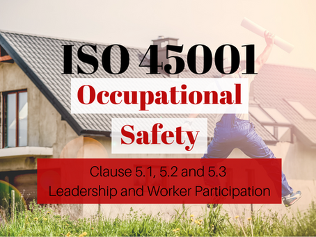 ISO 45001:2018 Clause 5 - Leadership and Worker Participation