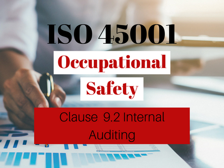 ISO 45001:2018 Clause 9.2 Internal Auditing