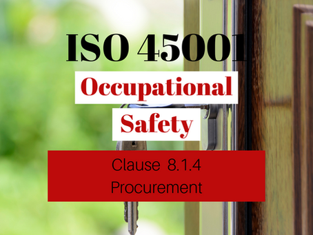 ISO 45001:2018 Clause 8.1.4 Procurement