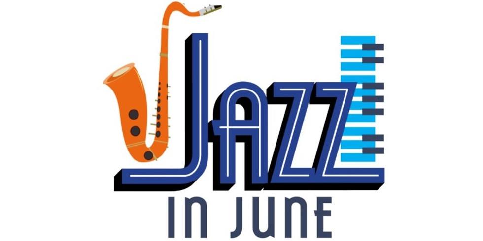 Jazz in June (June 11-14)