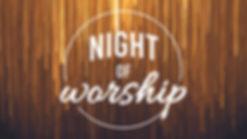 Night of Worship - WEBSITE.jpg