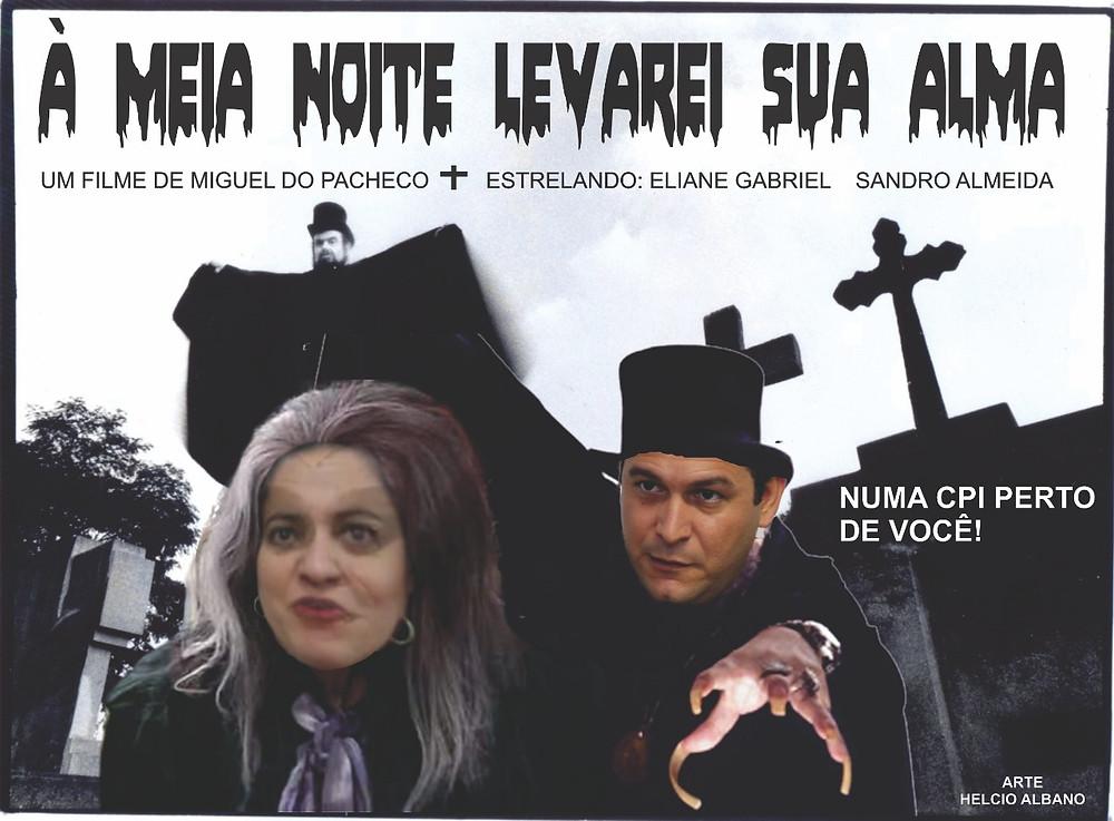 """Cartaz do """"filme"""" sobre a CPI instalada e depois desinstalada na Câmara durante o governo Nanci/Arte: Helcio Albano, inspirado em película de José Mujica Martins, o Zé do Caixão"""