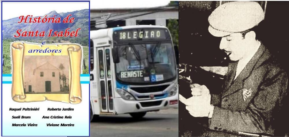 Livro ainda a ser publicado, ônibus da linha que abrange a região de Santa Isabel e o jornalista Alziro Zarur