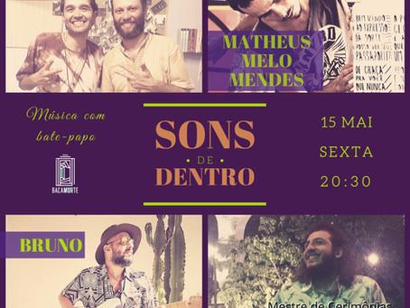 Tchacos e Sons de Dentro se apresentam no YouTube, por Regina Alves