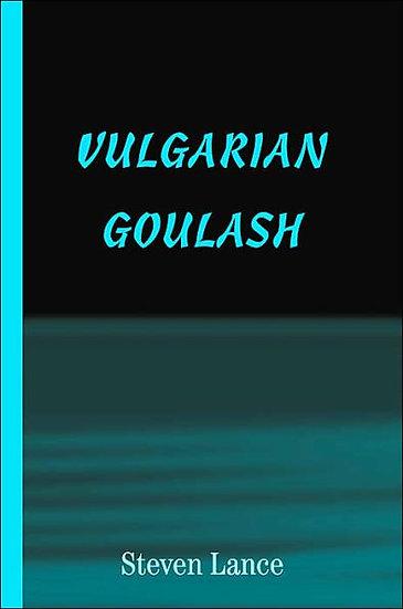 Vulgarian Goulash