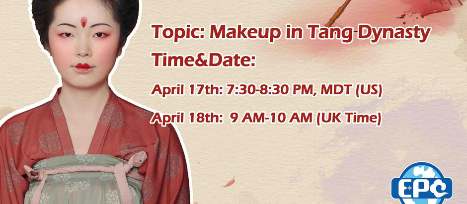 EPC Virtual Event: Tang Dynasty Make-up Tutorial