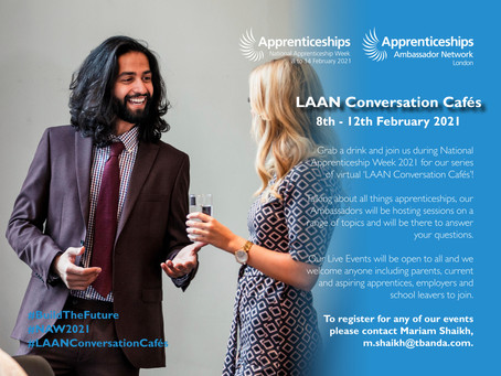 Join us for our series of virtual 'LAAN Conversation Cafés' during National Apprenticeship Week 2021