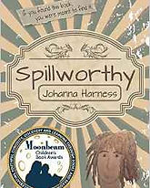 Spillworthy by Johanna Harness