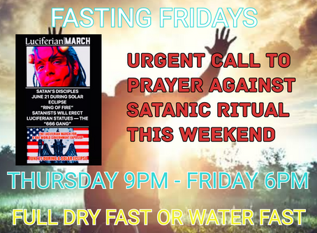 CORPORATE PRAYER AND FASTING AGAINST ALL SATANIC AND WITCHCRAFT ATTACKS AGAINST THE USA
