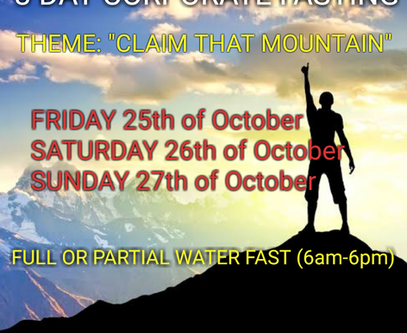 3 DAYS FASTING AND PRAYER FOR OCTOBER 25th, 26th & 27th 2019