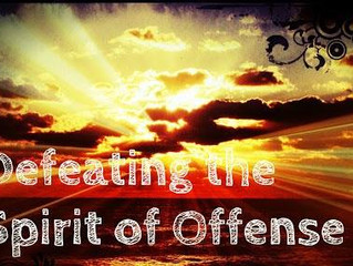 DEFEATING THE SPIRIT OF OFFENCE