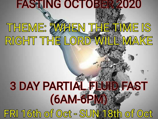 3 DAYS CORPORATE FASTING AND PRAYER FOR OCTOBER 16th, 17th & 18th OF 2020