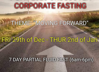 7 DAYS OF FASTING & PRAYING FRIDAY 27TH of DECEMBER 2019 - 2ND of JANUARY 2020