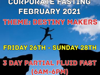 3 DAYS FASTING AND PRAYER FOR FEBRUARY 26th, 27th & 28th 2021