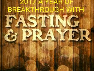 2017 A YEAR OF PRAYER & FASTING
