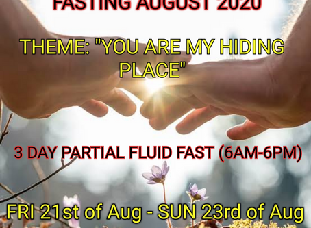 3 DAYS FASTING AND PRAYER FOR AUGUST 21st, 22nd & 23rd 2020