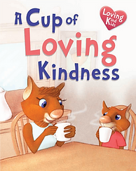 A Cup of Loving Kindness
