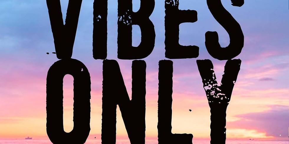 Positive Vibes ONLY Thursdays