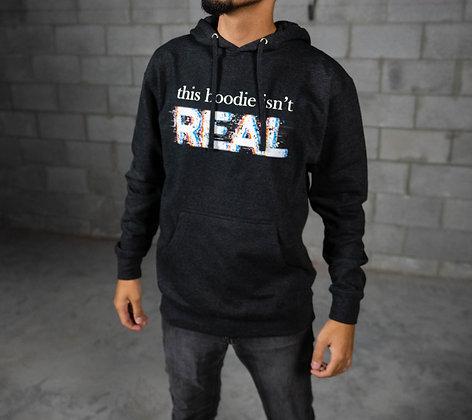 Not Real Hoodie