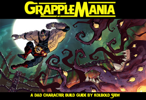 Character Build: The Grappler