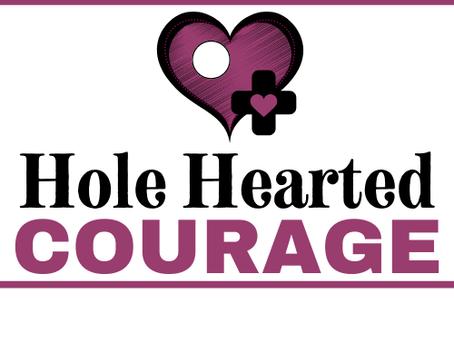 How I Learned I was Hole Hearted