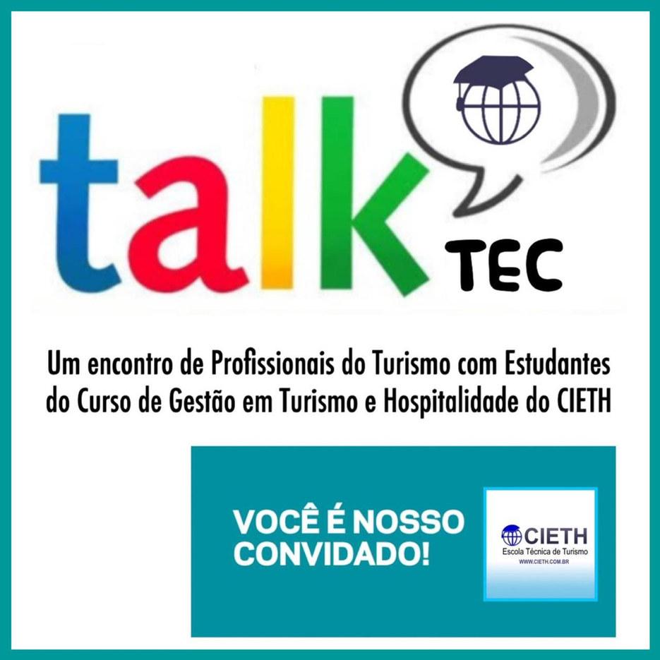 Taltec: a menor distância entre o Profissional e o Estudante do Turismo