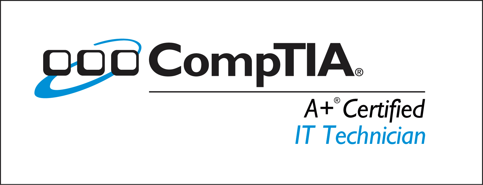 CompTIA A+ Certified Techs