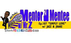 Mentor-2-Mentee w/ Mr. Z - Virtual Mentoring