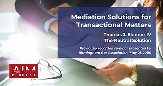 Mediation Solutions for Transactional Ma