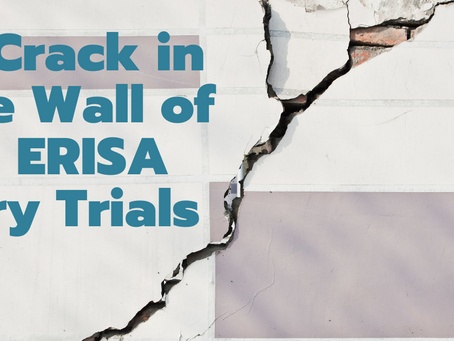 A Crack in the Wall of No ERISA Jury Trials