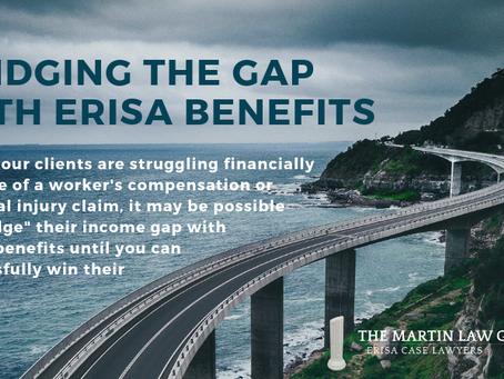 Bridging the Gap with ERISA Benefits