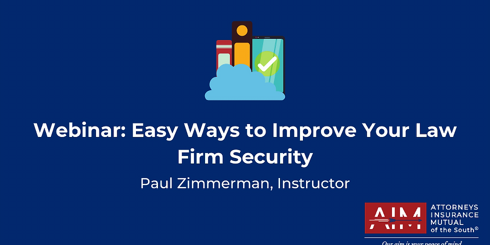 Easy Ways to Improve Your Law Firm Security