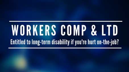 Workers Comp & Long-Term Disability: Entitled to Both?