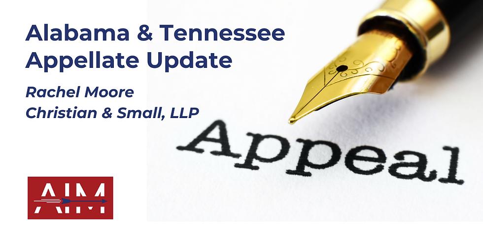 Alabama & Tennessee Appellate Update