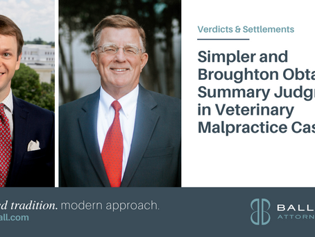Simpler and Broughton Obtain Summary Judgment in Veterinary Malpractice Case