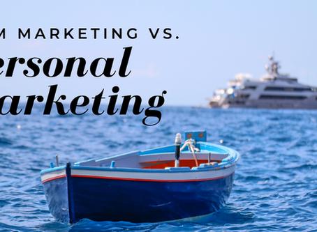 Firm Marketing versus Personal Marketing