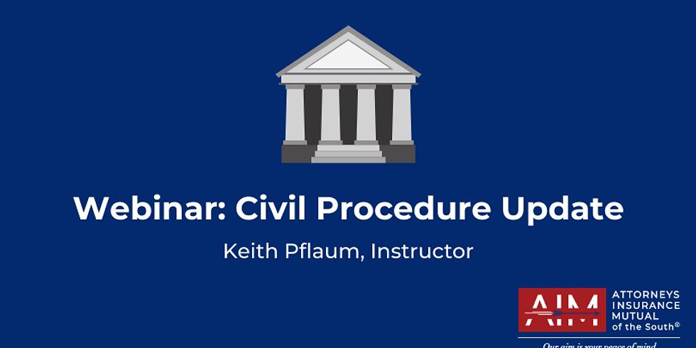 Civil Procedure Update