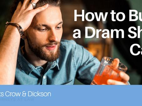 How to Build a Dram Shop Case