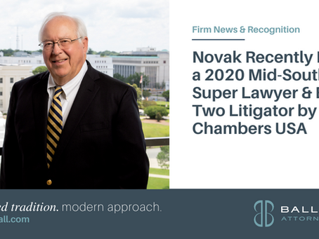 Novak Recently Named a 2020 Mid-South Super Lawyer & Band Two Litigator by Chambers USA