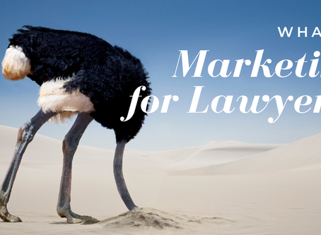 What is Marketing for Lawyers?