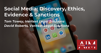 Social Media Discovery, Ethics, Evidence & Sanctions.png