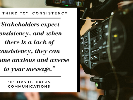 "The Third ""C"" of Crisis Communications: Consistency"