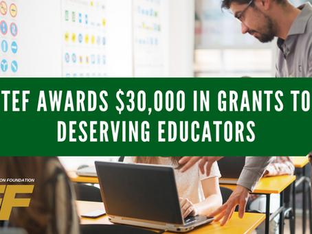 TEF Awards $30,000 in Grants to Deserving Educators