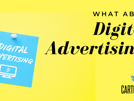 What About Digital Advertising?