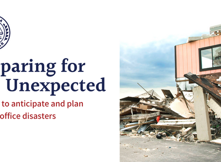 Preparing for the Unexpected: Anticipate & Plan for Law Office Disasters