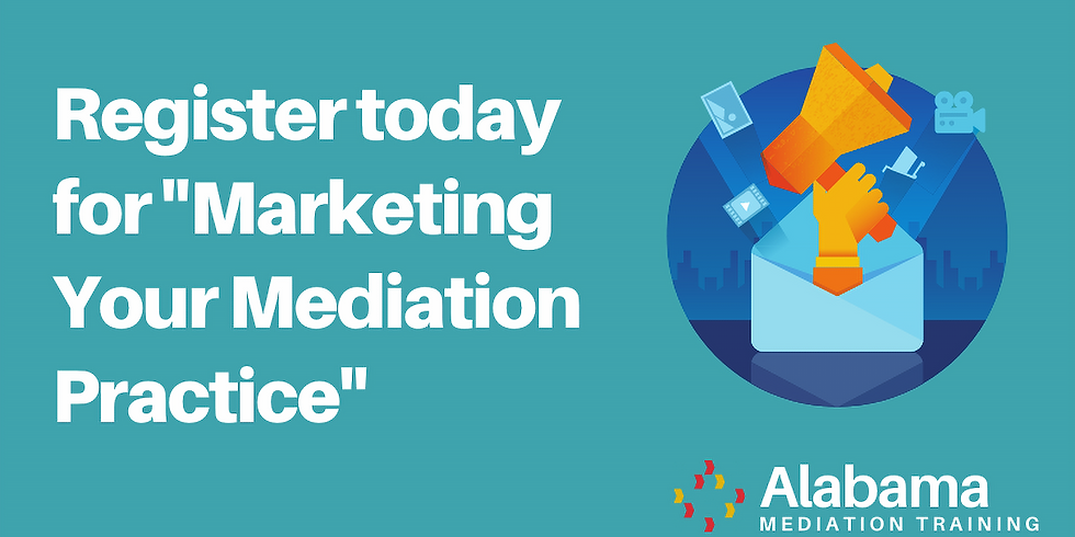 Marketing Your Mediation Practice - POSTPONED