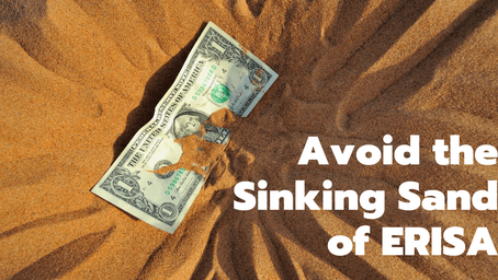 Avoid the Sinking Sand of ERISA in Workers' Compensation Cases